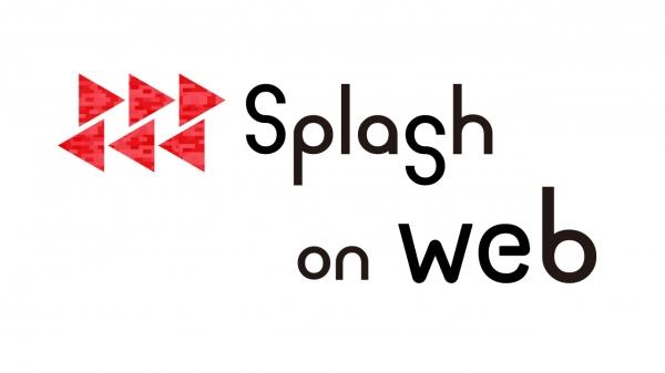 【splash on web】第五回は、happyなハナシ。【プレあり】